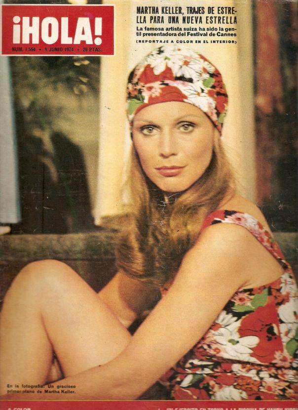"""MARTHA KELLER*PORTADA Y REPORTAJE*REVISTA """"HOLA""""AÑO 1974"""